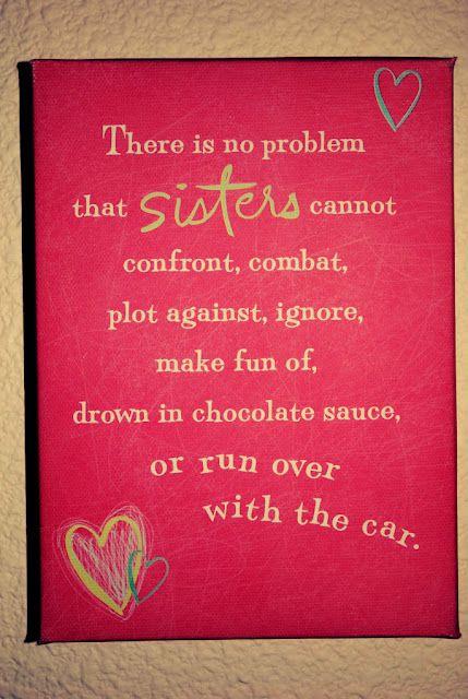 Sistersso True Sisterhood Sister Quotes Love My Sister