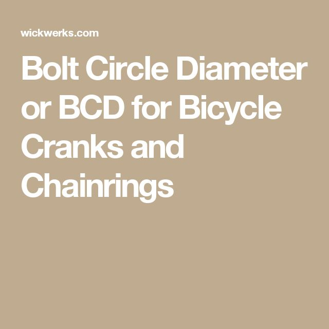 Bolt Circle Diameter or BCD for Bicycle Cranks and Chainrings