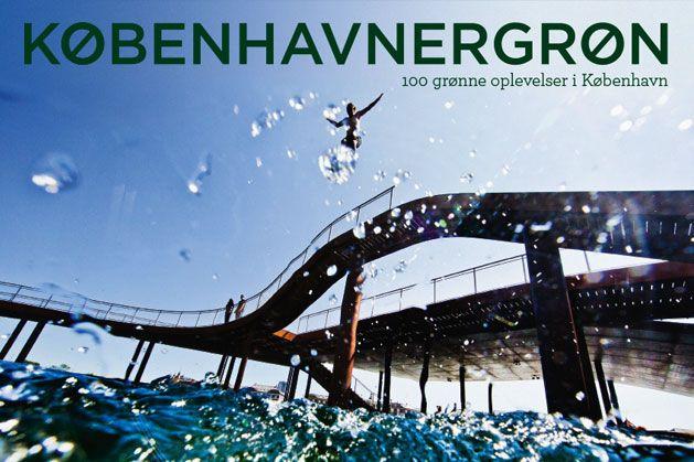 KØBENHAVNERGRØN – 100 GRØNNE OPLEVELSER