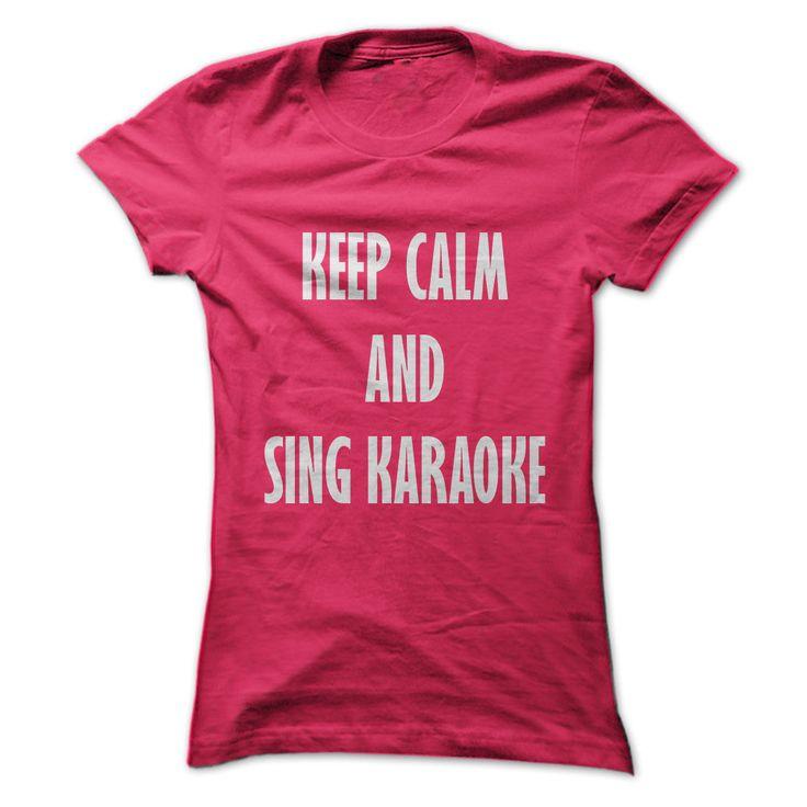Keep Calm And Sing Karaoke - Men's and Ladies T-Shirt