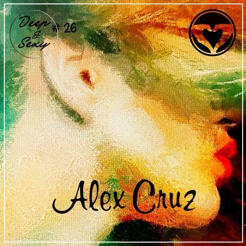 Alex Cruz - Deep & Sexy Podcast #26 (Rio 2016) by Alex Cruz | Free Listening on SoundCloud