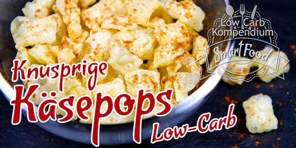 Low-Carb Käsepops, gepuffter Käse, Cheese Pop, eine wirklich geniale Knabberei ohne Kohlenhydrate. Hol dir die knusprigen Käsepops, Du wirst begeistert sein