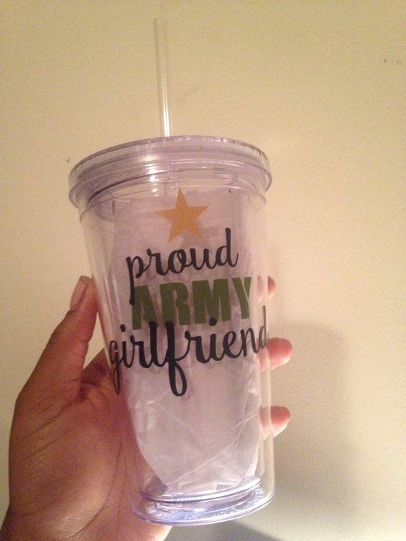 Proud Army Girlfriend -or- Wife Tumbler with Straw