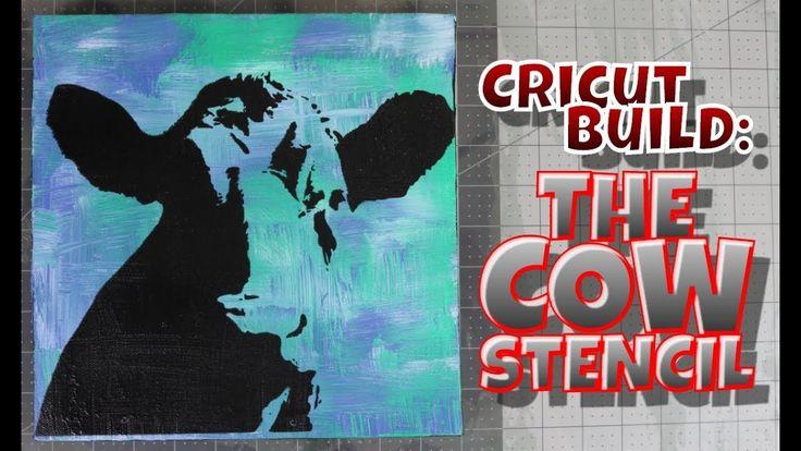Cricut Build: The Cow Stencil