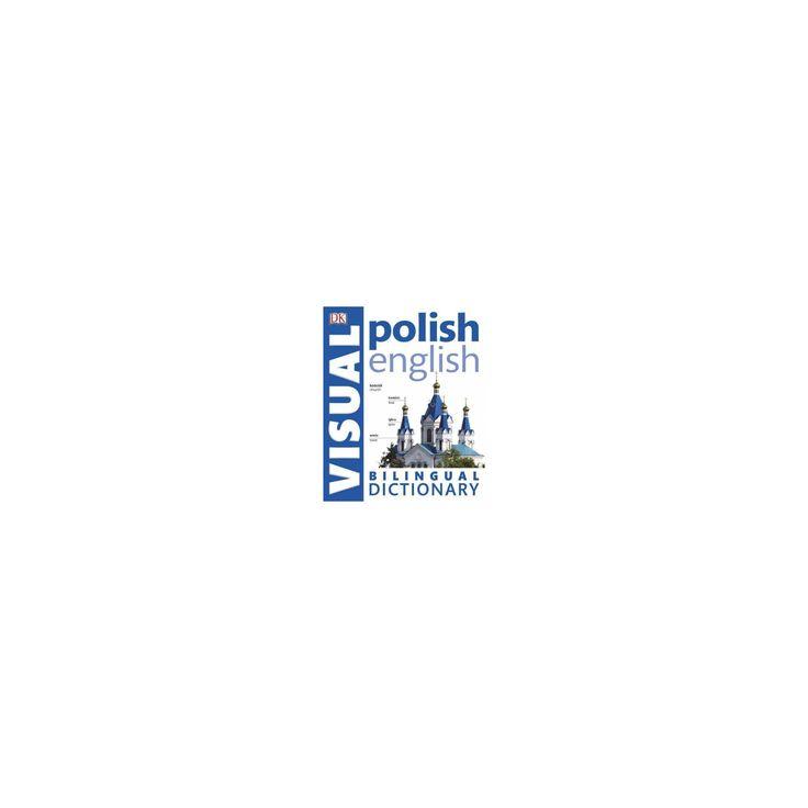 Polish-English Bilingual Visual Dictionary (Paperback)