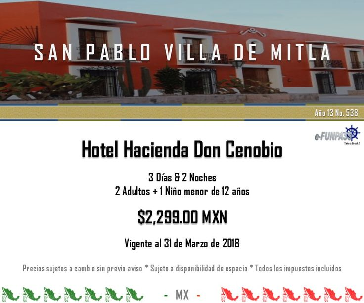 e-FUNPASS Año 13 No. 538 :) San Pablo Villa de Mitla