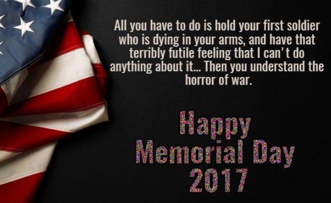 New Happy Memorial Day Saying 2017 Memorial Day Quotes Happy Memorial Day Quotes About Strength And Love