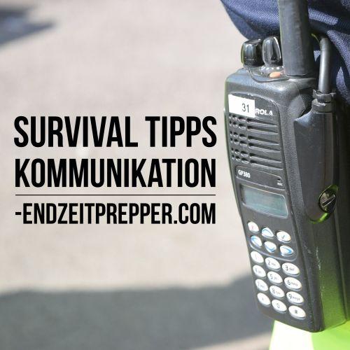 Survival Tipps - Kommunikation