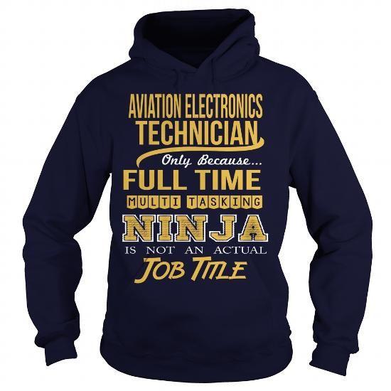 AVIATION ELECTRONICS TECHNICIAN- NINJA T-Shirts, Hoodies (35.99$ ==► Order Here!)