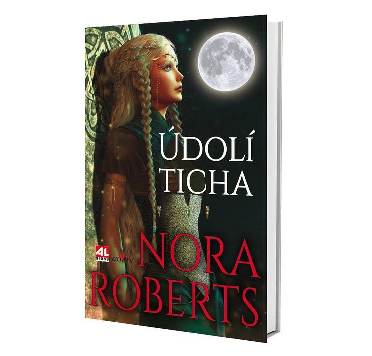ÚDOLÍ TICHA -  Nora Roberts https://www.alpress.cz/udoli-ticha/