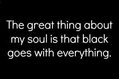 my soul is black... like the night sky. infinite, full of mystery & twinkling stars :)