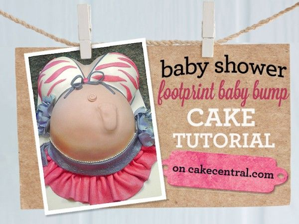 228 Best Images About Pregnant Belly Cakes On Pinterest