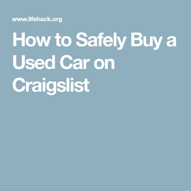 How to Safely Buy a Used Car on Craigslist