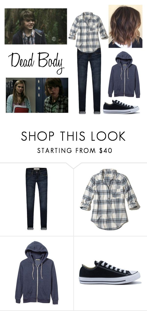 """""""Dead Body"""" by ballerinahippie on Polyvore featuring Abercrombie & Fitch, Hollister Co. and Converse"""