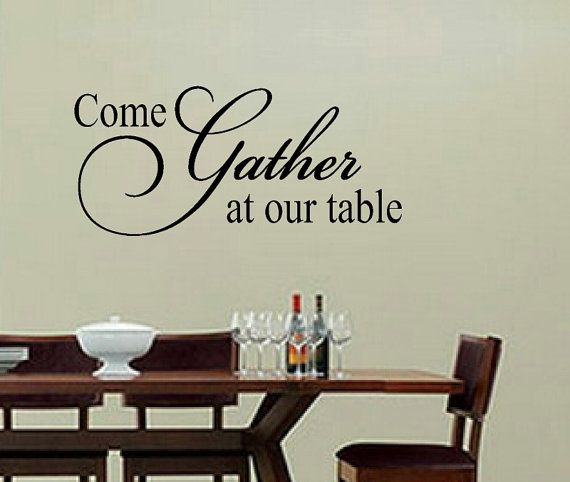Kitchen Wall Decal Wall Vinyls Decals Art Come Gather