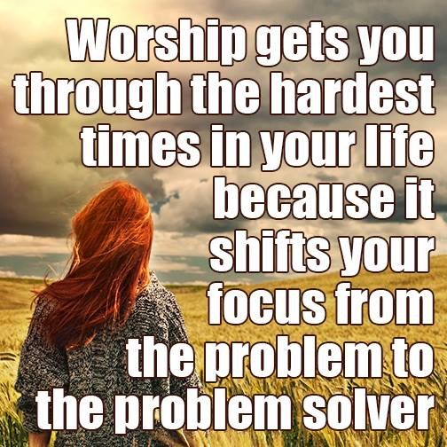Quotes About Praising God In Hard Times: Focus Off Self + Focus On God = VIctory In Jesus! Quote