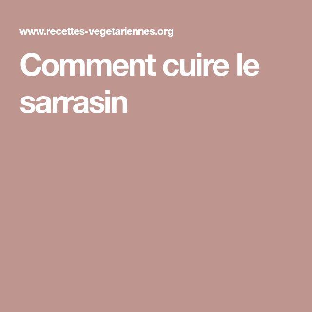Comment cuire le sarrasin