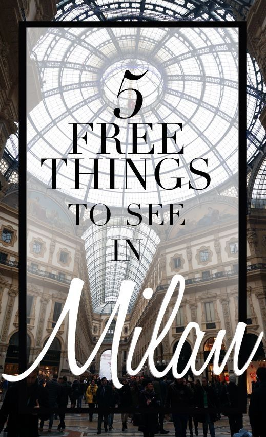 "5 free things to see in Milan, <a href=""/explore/Milan/"" class=""pintag"" title=""#Milan explore Pinterest"">#Milan</a>, what to do in milan for cheap! Perfect for a 24 hour trip to Milan"