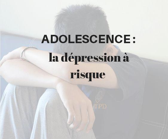 A l'adolescence, la dépression à risque La dépression : des éléments de définition La dépression des adolescents doit être rapidement diagnostiquée afin de mettre en place le plus précocement…