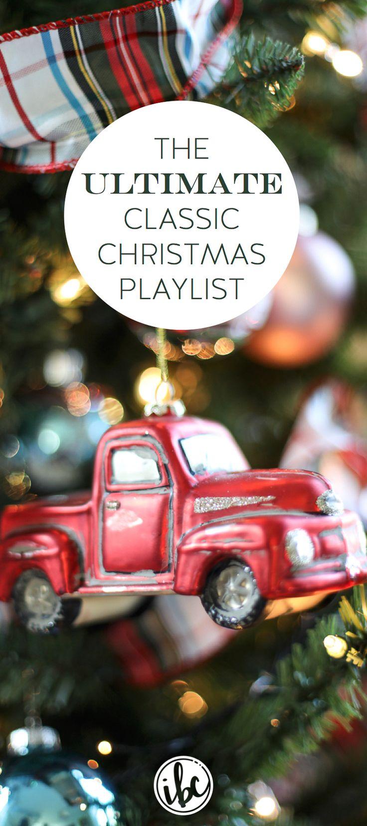Christmas Music Playlist - The Ultimate Classic Christmas Playlist via inspiredbycharm.com