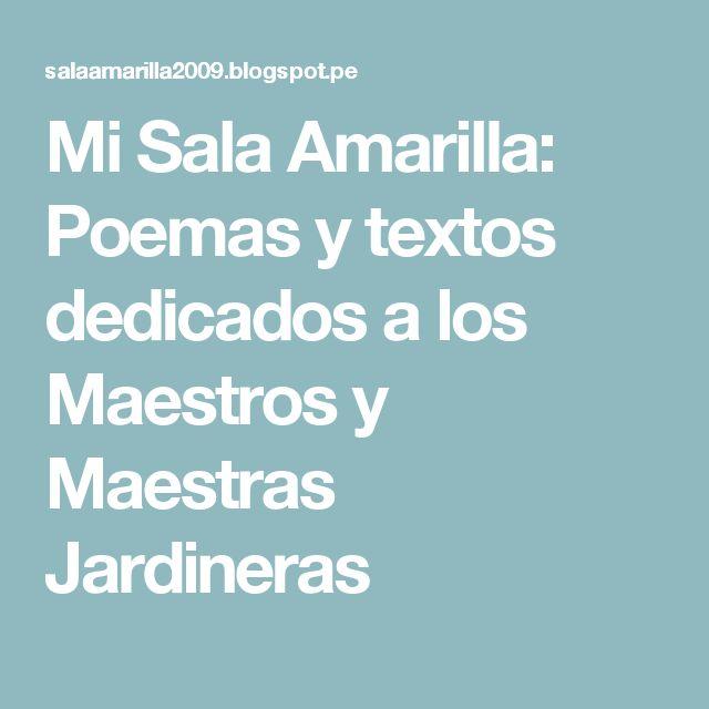 Mi Sala Amarilla: Poemas  y textos dedicados a los Maestros y Maestras Jardineras