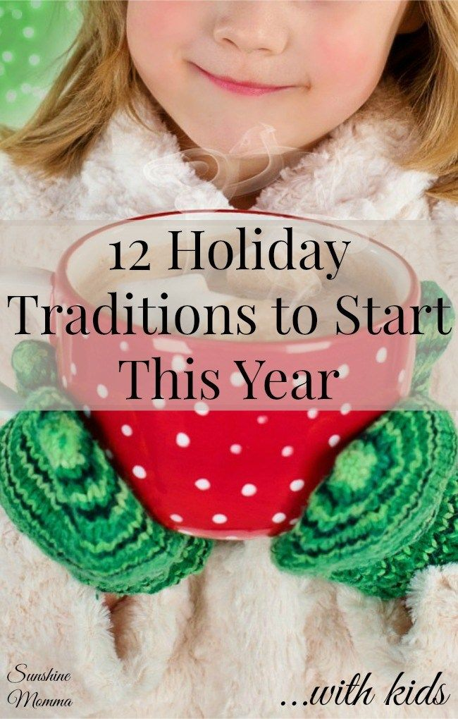 12 Holiday Traditions to Start This Year