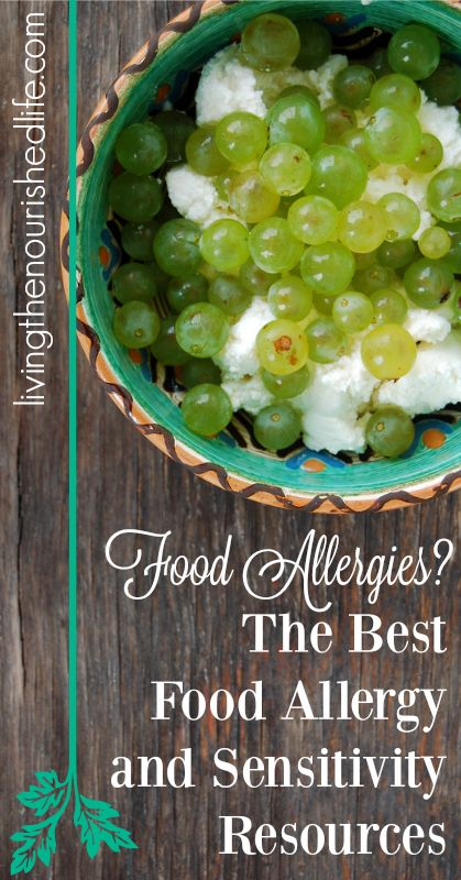 Food Allergies: The Best Food Allergy and Sensitivity Resources - livingthenourishedlife.com