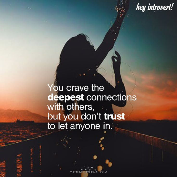 You Crave The Deepest Connections With Others - https://themindsjournal.com/crave-deepest-connections-others/