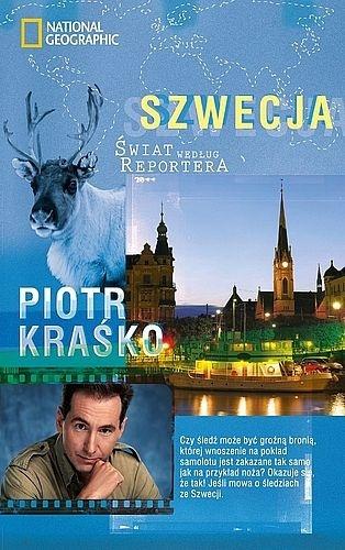 Piotr Kraśko - Szwecja. Świat według Reportera