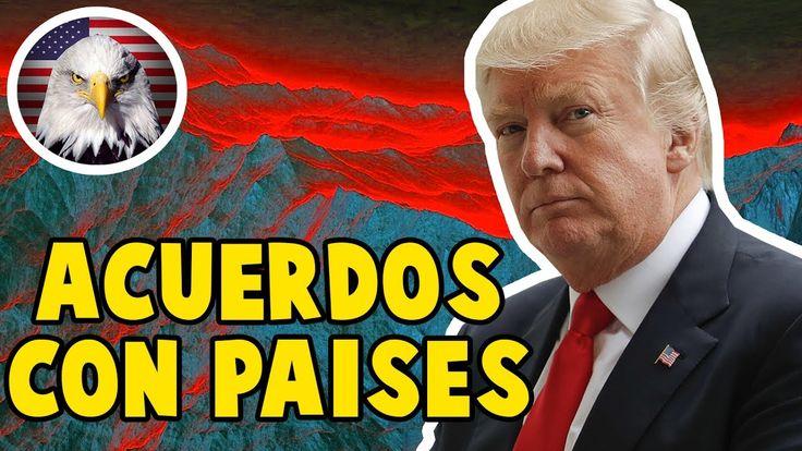DONALD TRUMP ACUERDOS CON OTROS PAISES HOY 27 DE JULIO 2017, NOTICIAS DE...
