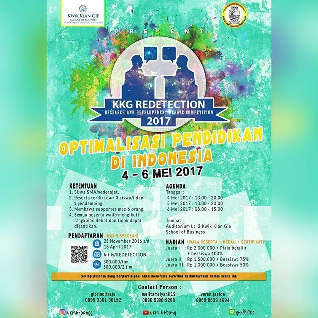 """Research & Development Proudly Present ☝ . High School Debate Competition 'KKG Redetection' dengan tema """"Optimalisasi Pendidikan di Indonesia"""". . Pelaksanaan : . 📅 : 4 s/d 6 Mei 2017 🏠 : Auditorium Lt. 2 Kwik Kian Gie School of Business . . 📌Untuk Mahasiswa/i Kwik Kian Gie School of Business, diperbolehkan untuk ikut serta menjadi Audience  KKG Redetection 📌 . WHO WILL BE THE NEXT #REDETECTION ? =========================== #UKMlitbang #UKMlitbangg #KKGRedetection #debatecompetition…"""