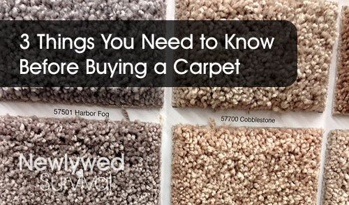 3 Things you should know before picking out carpeting.