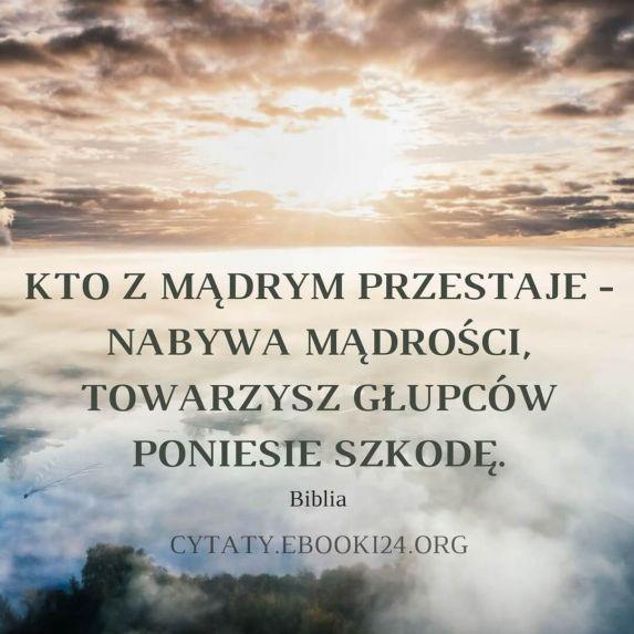 Cytat Z Biblii O Mądrości I Głupocie Cytaty Motywacyjne Pinterest