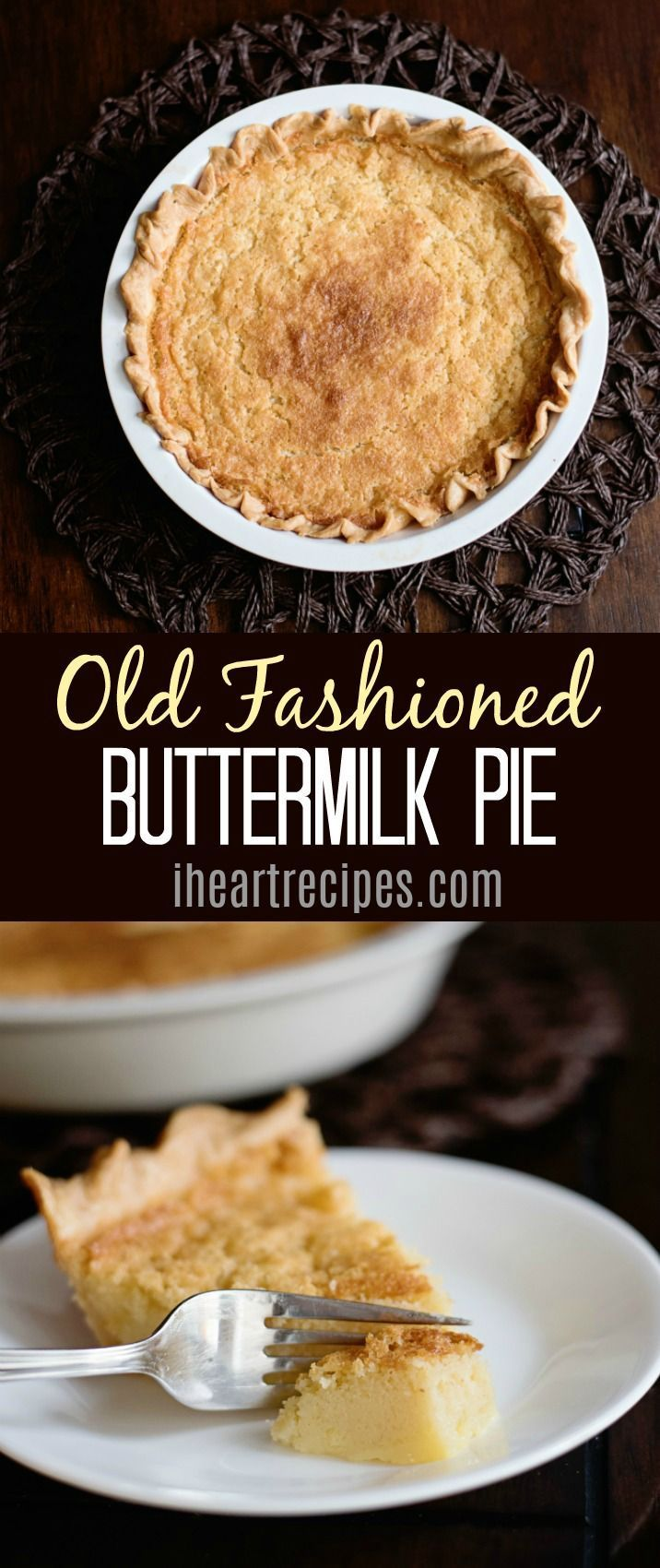 Old Fashioned Buttermilk Pie Recipe Buttermilk Pie Recipe Buttermilk Pie Holiday Pies Recipes
