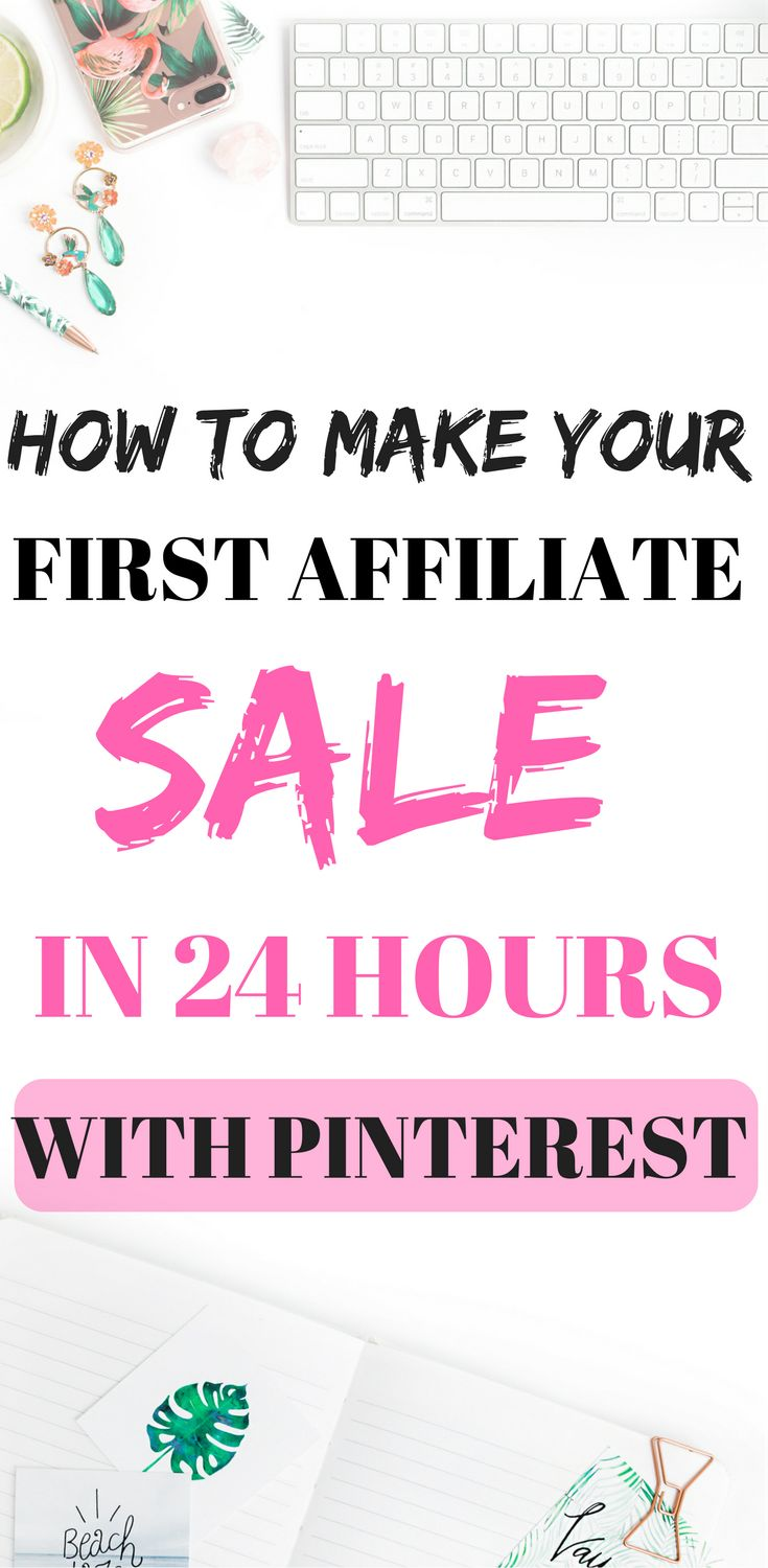 The strategy I used to get my first affiliate sale. You can earn money through affiliate marketing without a website. All you need is a Pinterest account! To find out how I made my first affiliate sale on Pinterest in order just 24 hours, click on the pin. #affiliate
