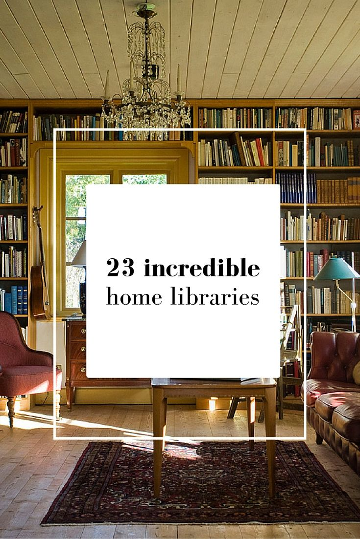 All book-lovers have a dream. It's a simple one, nothing entirely ridiculous or unachievable. No mansion in Malibu for us - just a beautiful home library. Here are 23 that will fill you serious interior design lust.
