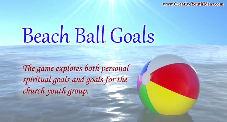 Beach balls are great for the beach, but you don't need to be at the beach to play these games. The final game explores both personal spiritual goals and goals for the church youth group.
