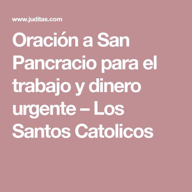 Oración a San Pancracio para el trabajo y dinero urgente – Los Santos Catolicos