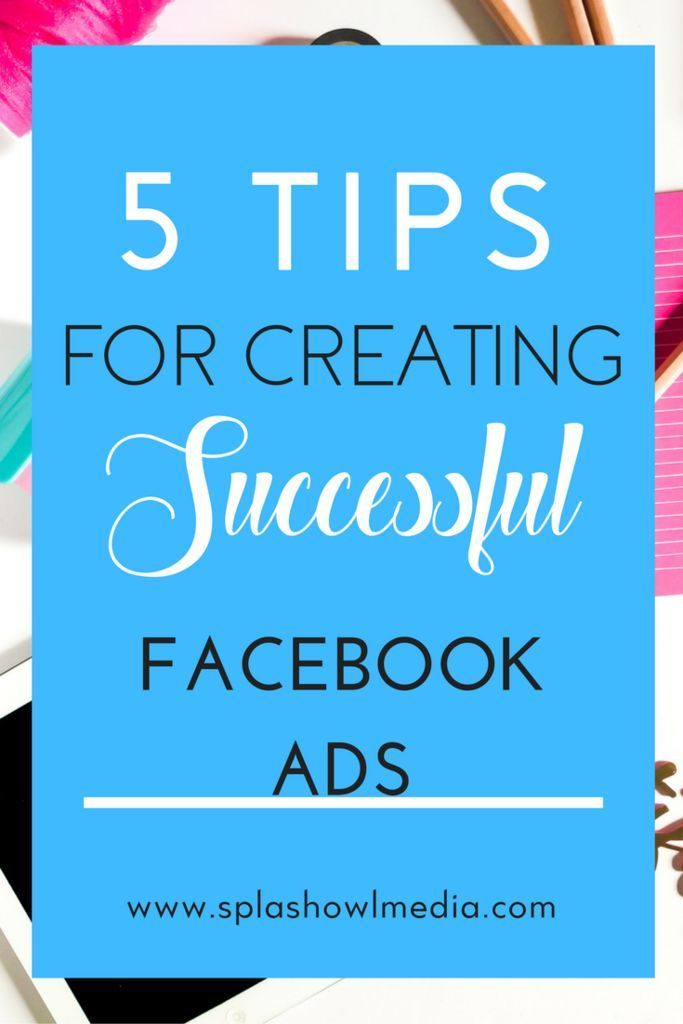 238 best facebook marketing images on pinterest facebook 5 tips for creating successful facebook ads malvernweather Choice Image