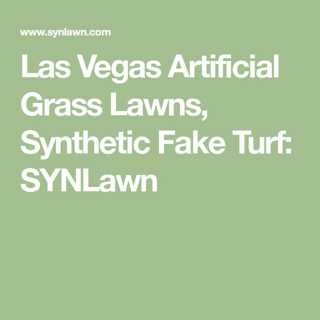 Las Vegas Artificial Grass Lawns, Synthetic Fake Turf: SYNLawn