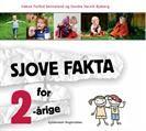 Sjove fakta for 2-årige - Sønneland og Bjaberg