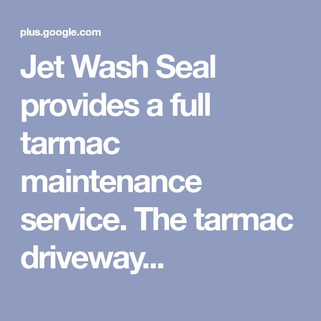 Jet Wash Seal provides a full tarmac maintenance service. The tarmac driveway...