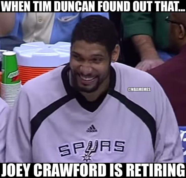 I remember when NBA referee Joey Crawford gave Tim Duncan a technical for laughing - how crazy is that? - Ronni