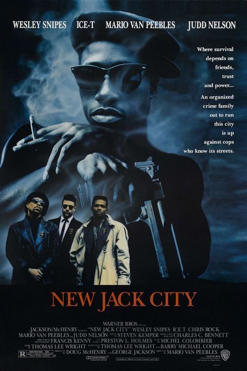 New Jack City (1991) - very good movie, Scarface of the 90s. the soundtrack brings back many many memories
