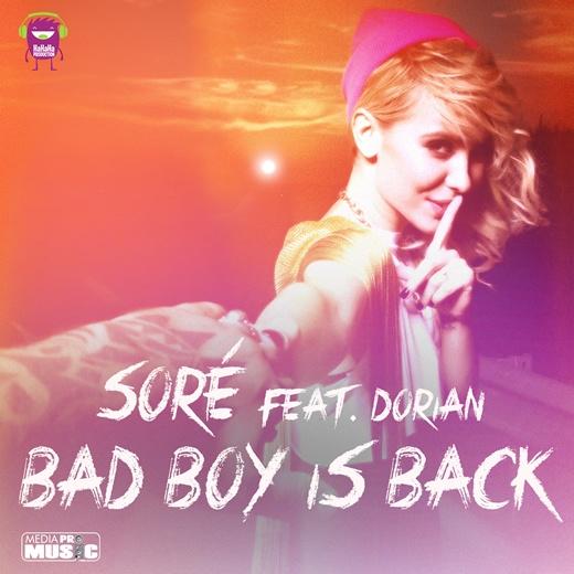 Sore lanseaza o noua piesa - Bad Boy is Back    http://www.emonden.co/sore-bad-boy-is-back
