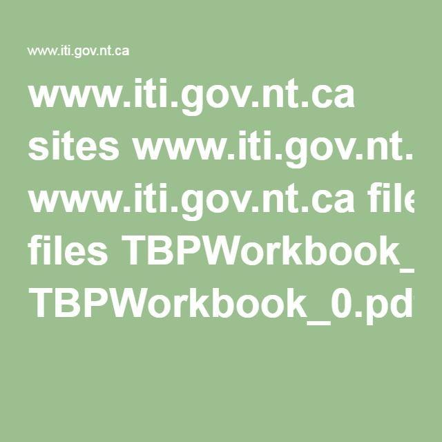 www.iti.gov.nt.ca sites www.iti.gov.nt.ca files TBPWorkbook_0.pdf