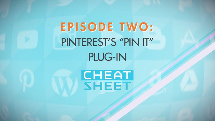 "Cheat Sheet is back with Episode 2! This one's for you Pinterest fans (and converts) - today we look at the very cool ""Pin It"" plugin and how it'll help you make the entire Internet your Pinterest playground."