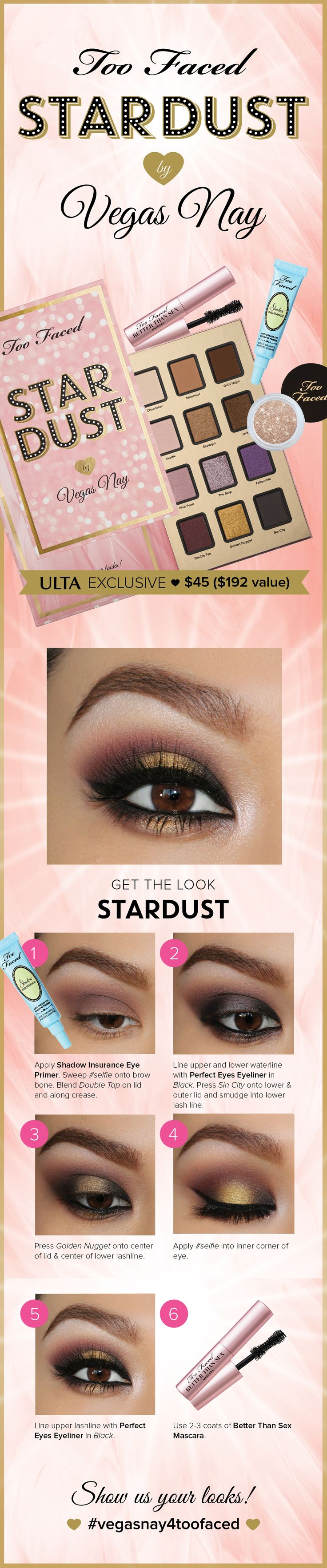 Get the look with the Too Faced Stardust by Vegas Nay Collection! #toofaced