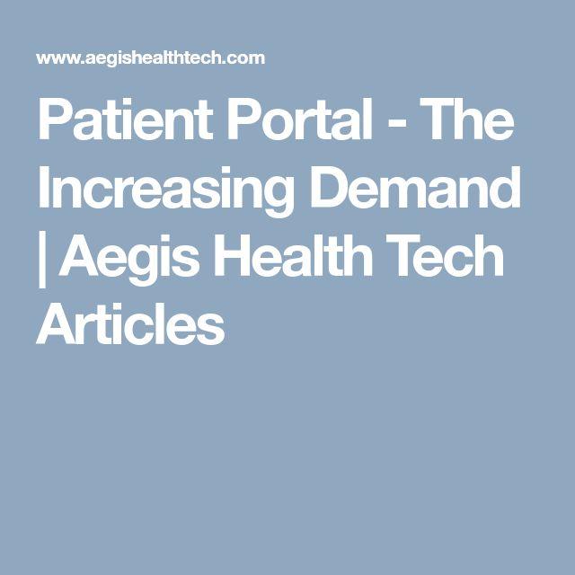 Patient Portal - The Increasing Demand | Aegis Health Tech Articles