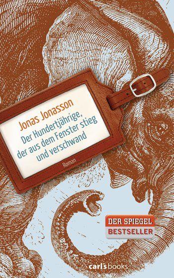 """Klingt spannend. (Rezension Jonasson: """"Der Hundertjährige, der aus dem Fenster stieg und verschwand"""" bei Deutschland Today)"""